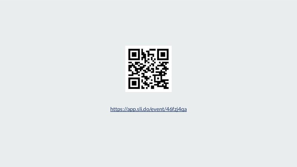 https://app.sli.do/event/46fzj4qa