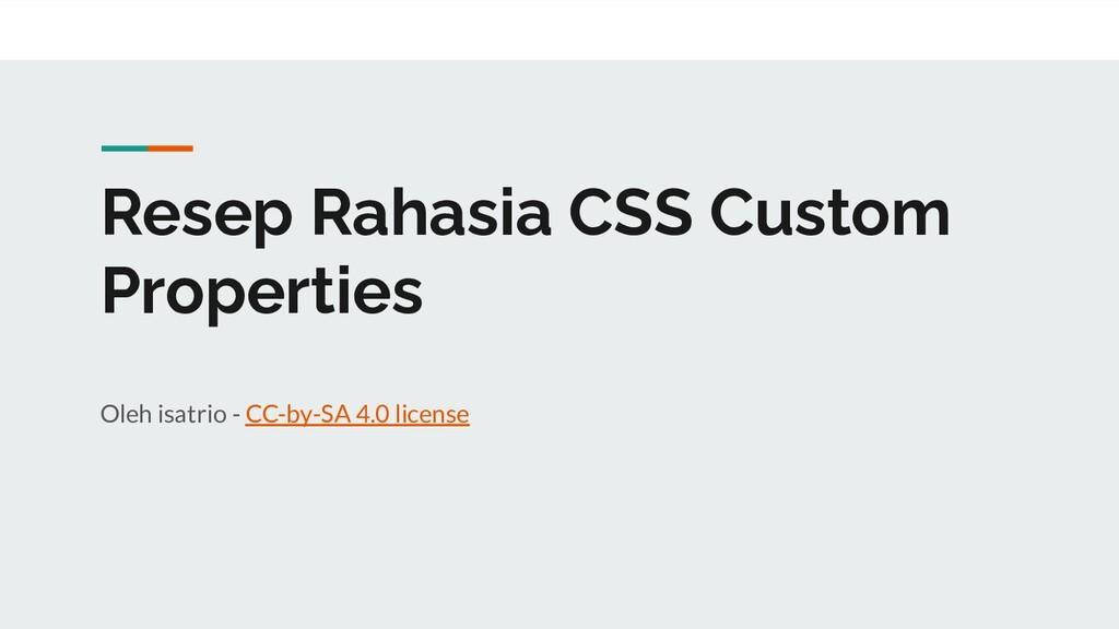 Resep Rahasia CSS Custom Properties Oleh isatri...