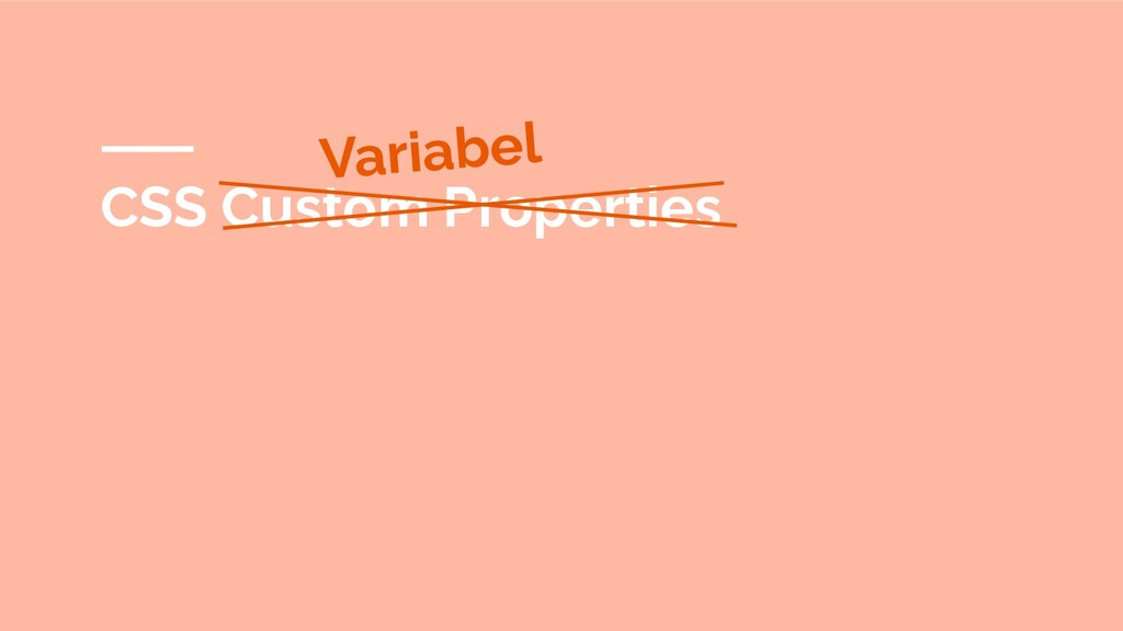 CSS Custom Properties Variabel