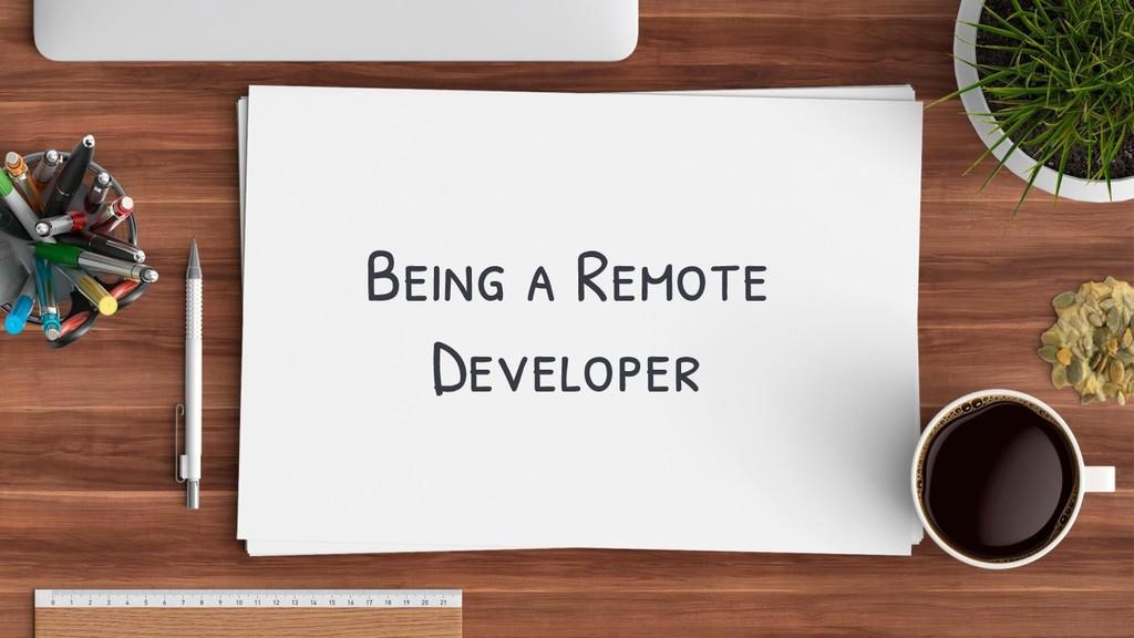 Being a Remote Developer