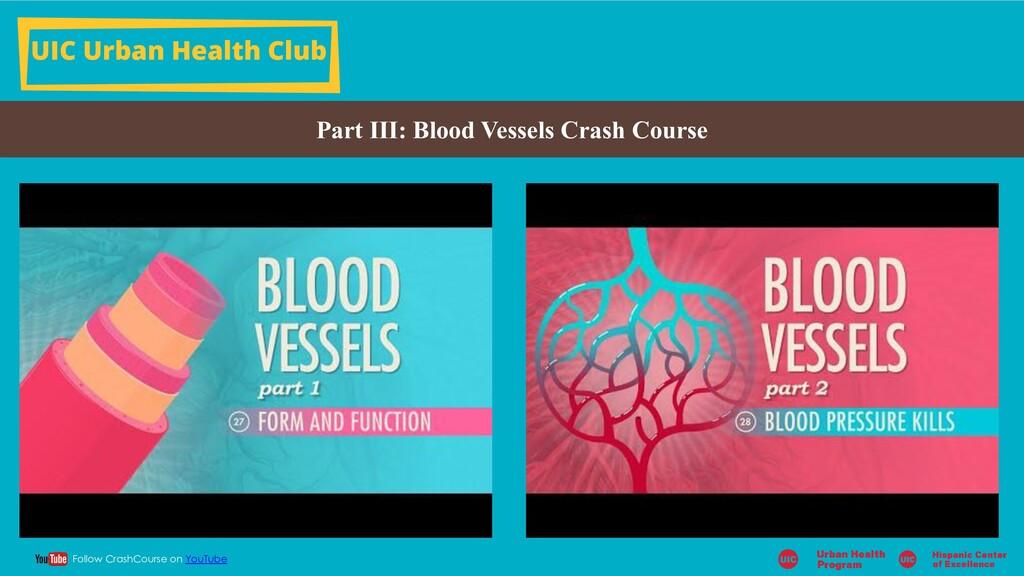 UIC Urban Health Club Part III: Blood Vessels C...