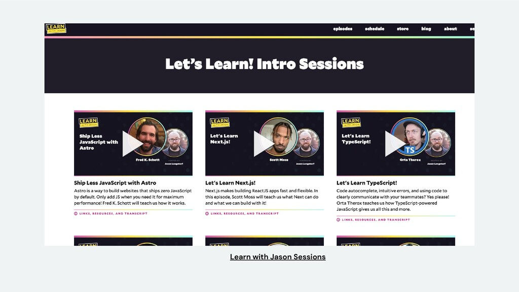 Learn with Jason Sessions