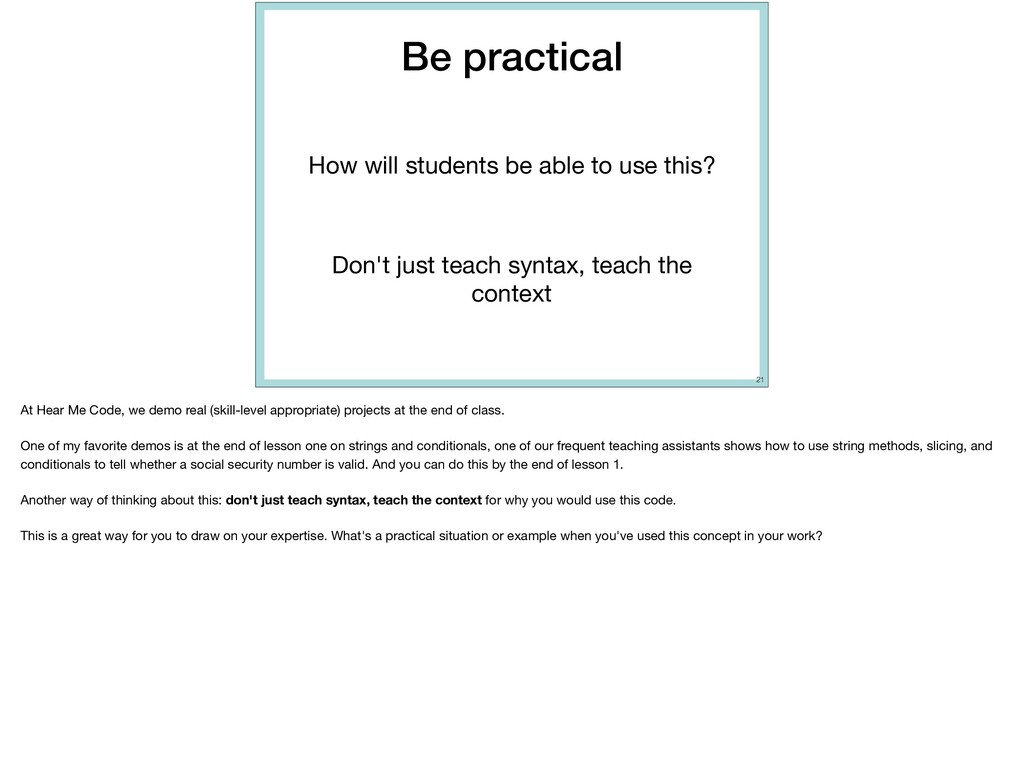 Be practical How will students be able to use t...
