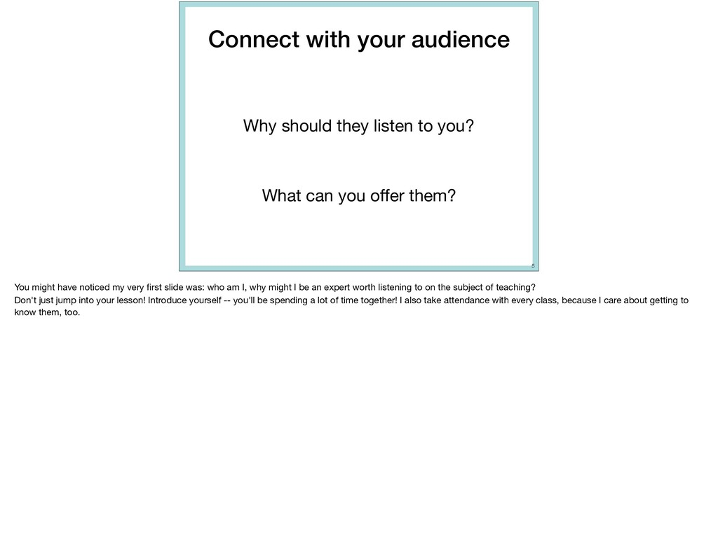 Connect with your audience Why should they list...