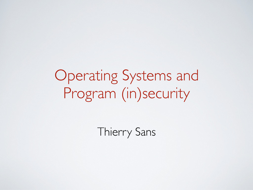 Operating Systems and