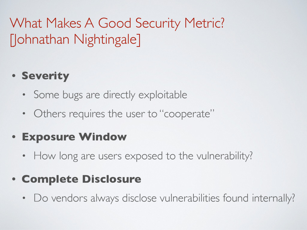 What Makes A Good Security Metric? [Johnathan N...