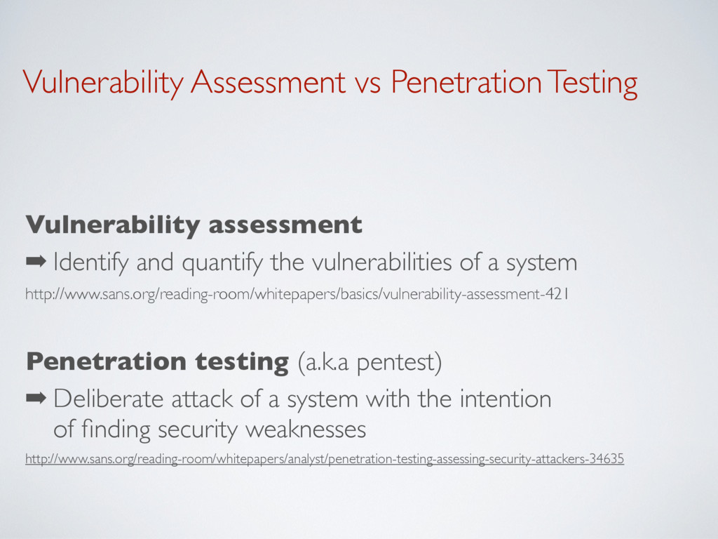 Vulnerability Assessment vs Penetration Testing...