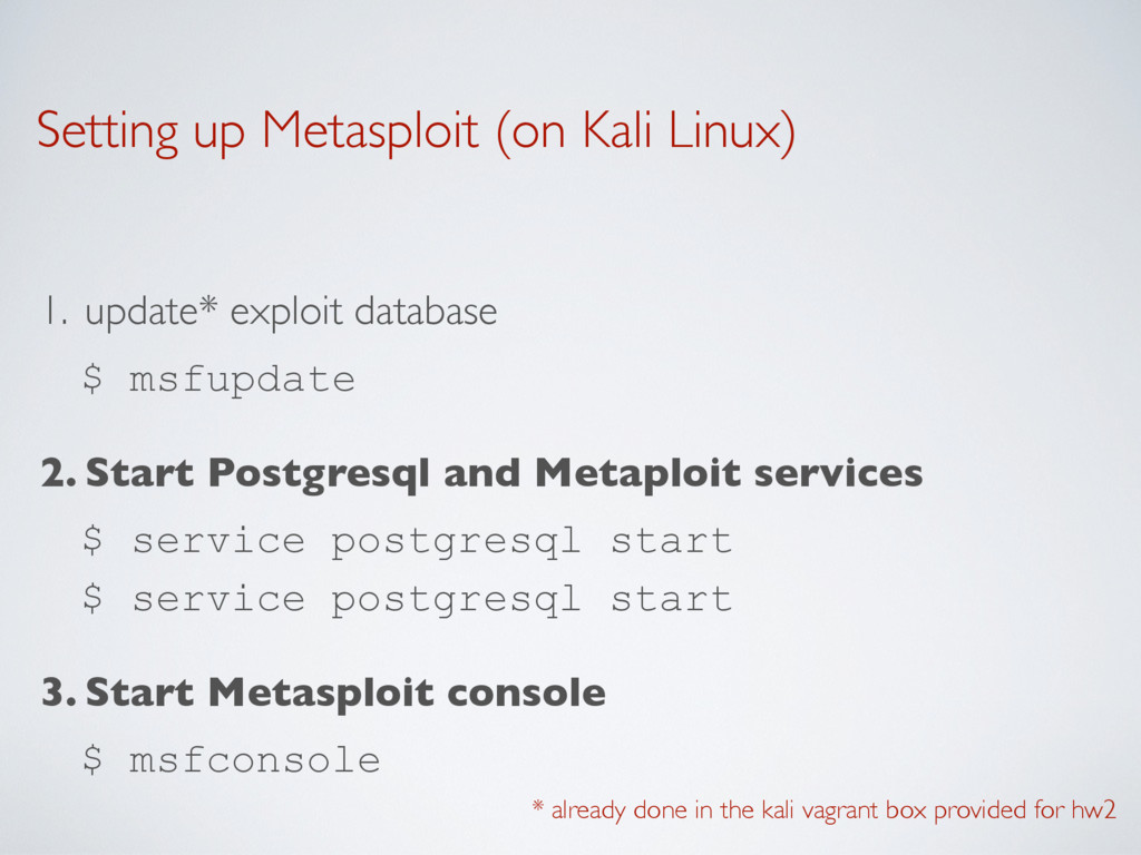 Setting up Metasploit (on Kali Linux) 1. update...
