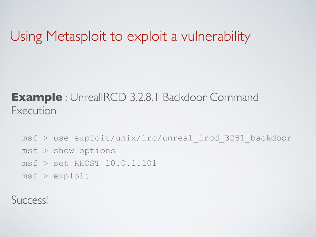 Using Metasploit to exploit a vulnerability Exa...