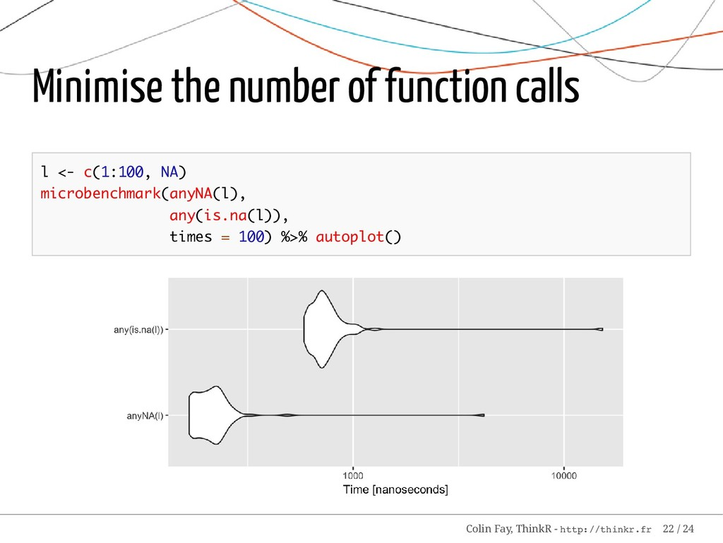 Minimise the number of function calls l <- c(1:...