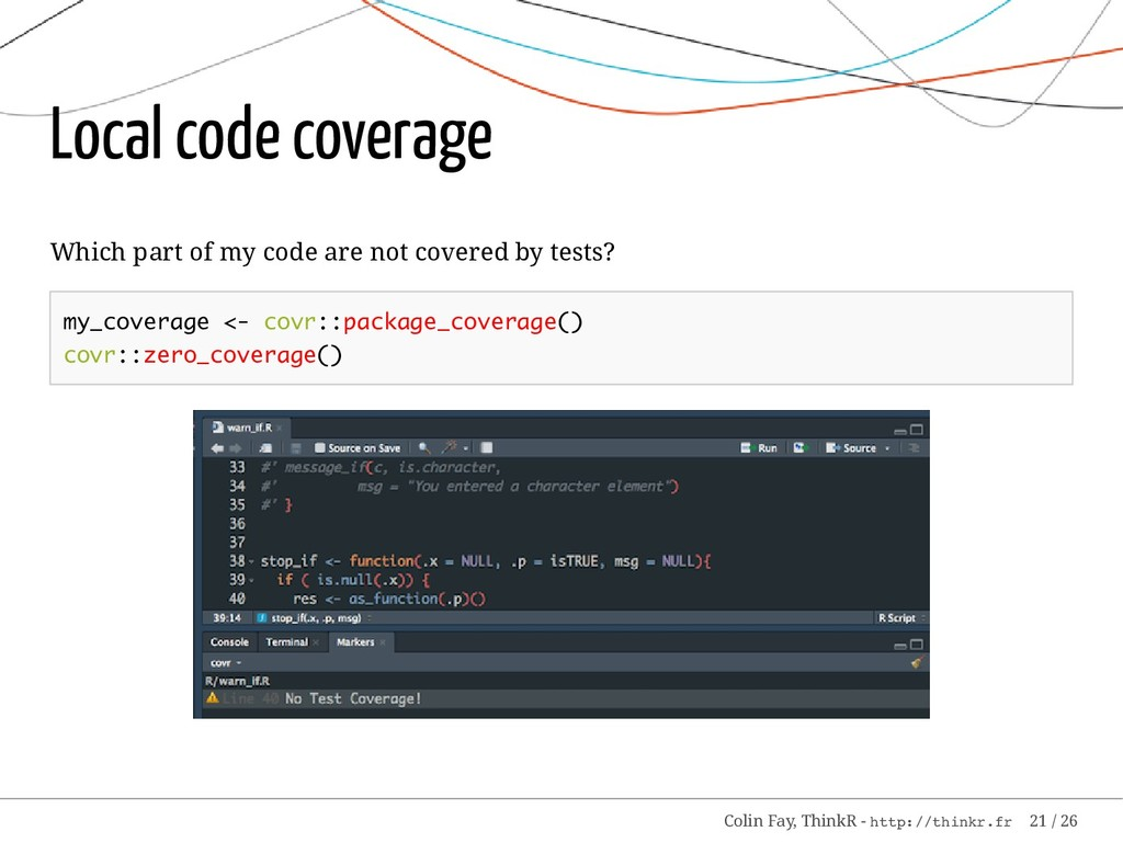 Local code coverage Which part of my code are n...
