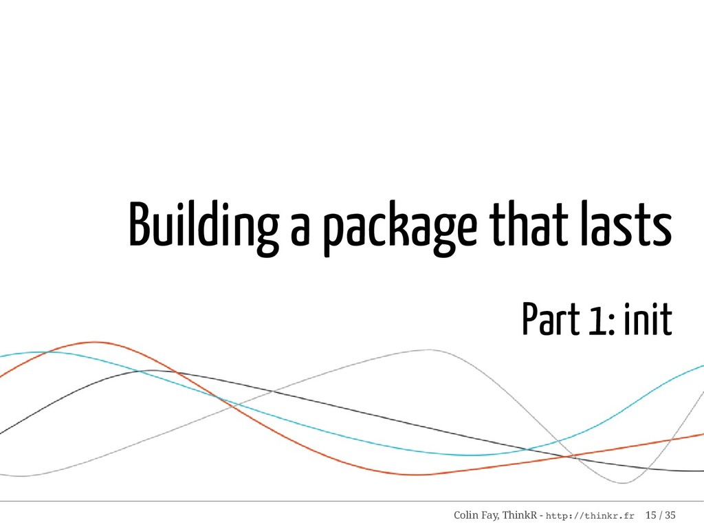 Building a package that lasts Part 1: init Coli...