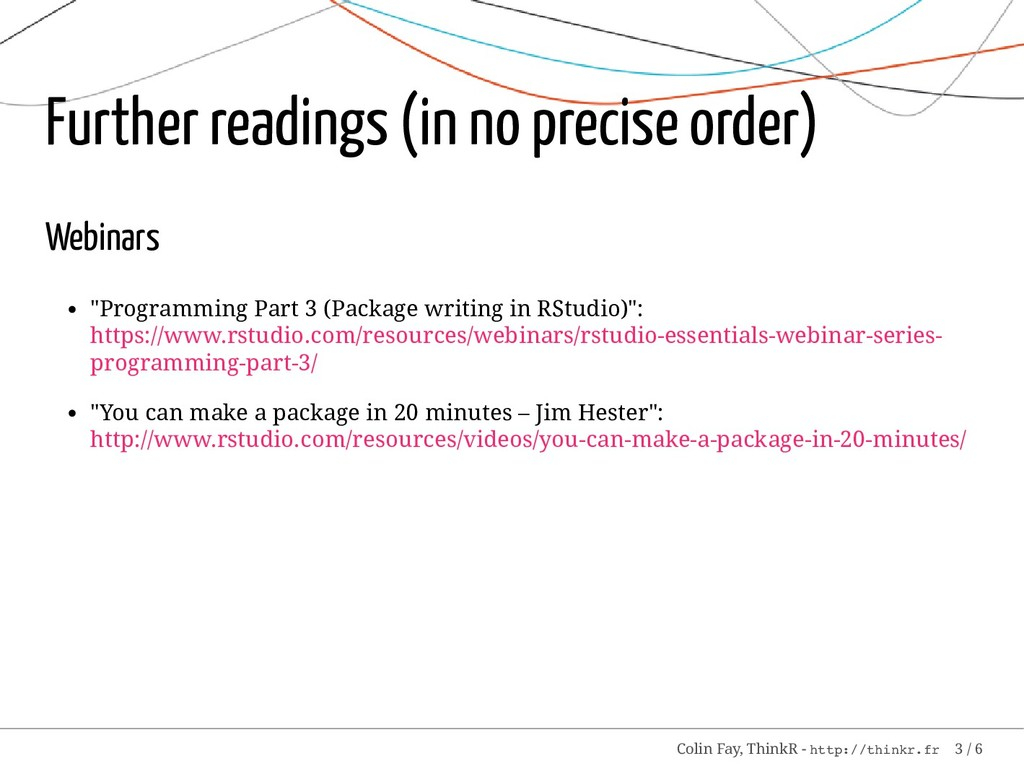 Further readings (in no precise order) Webinars...