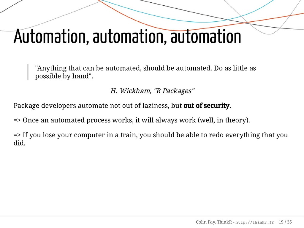 "Automation, automation, automation ""Anything th..."