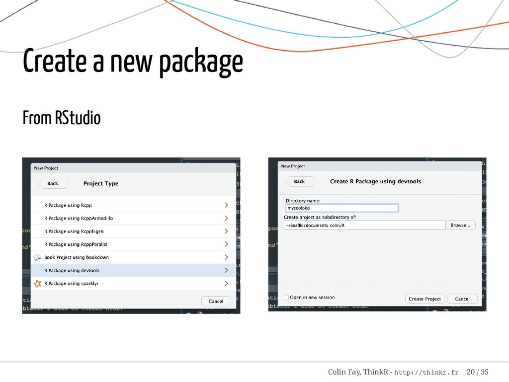 Create a new package From RStudio Colin Fay, Th...