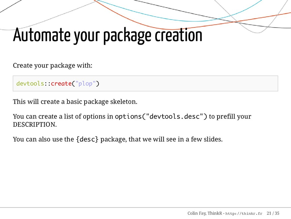 Automate your package creation Create your pack...