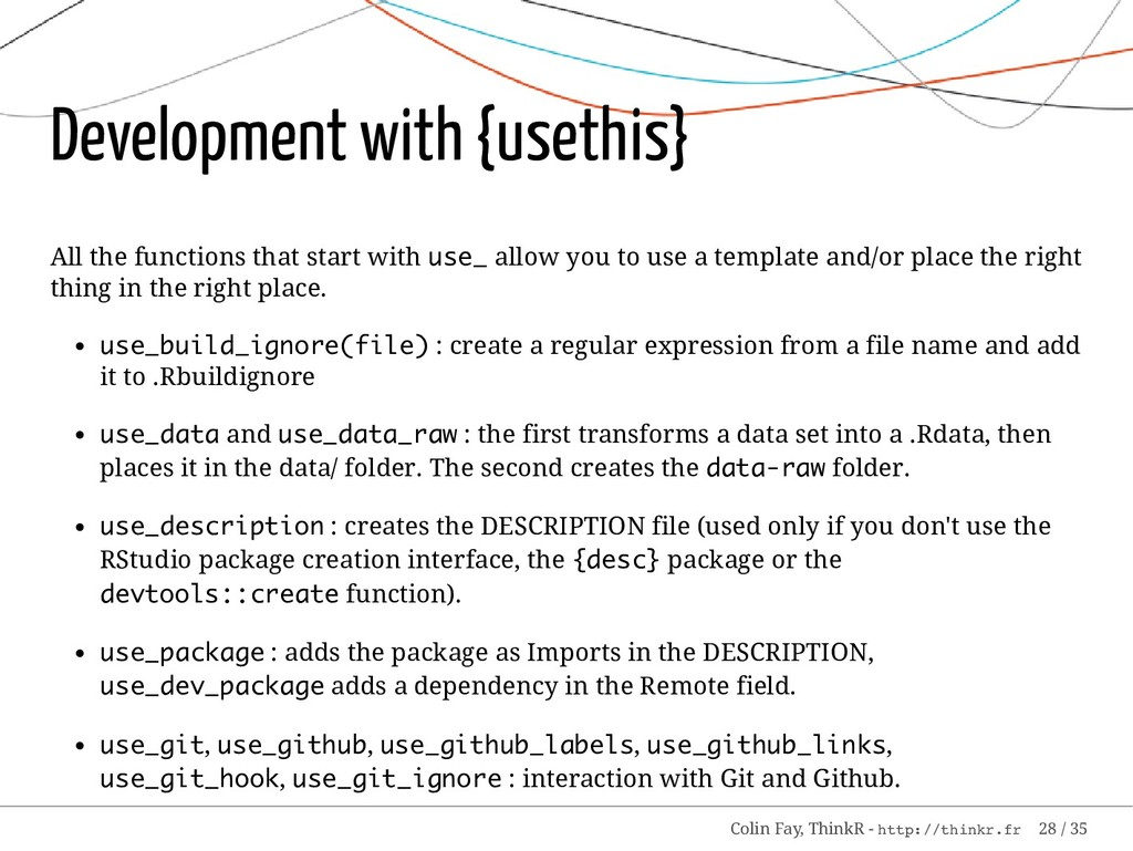 Development with {usethis} All the functions th...