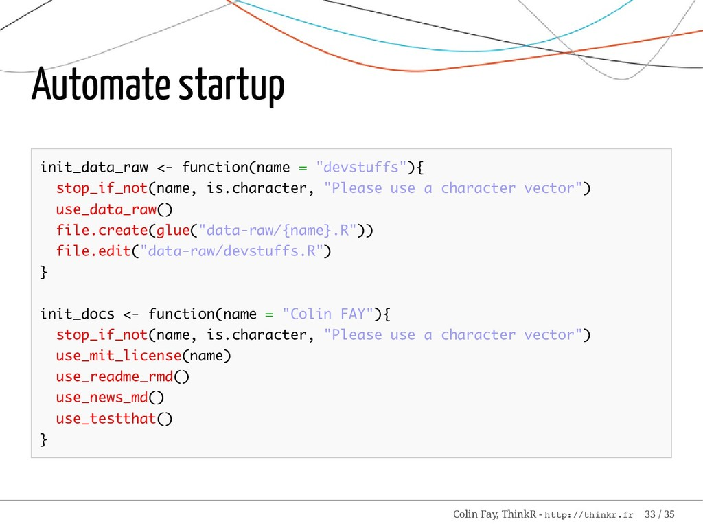 Automate startup init_data_raw <- function(name...