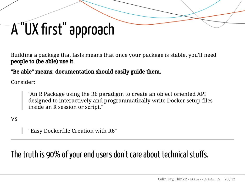 "A ""UX first"" approach Building a package that la..."