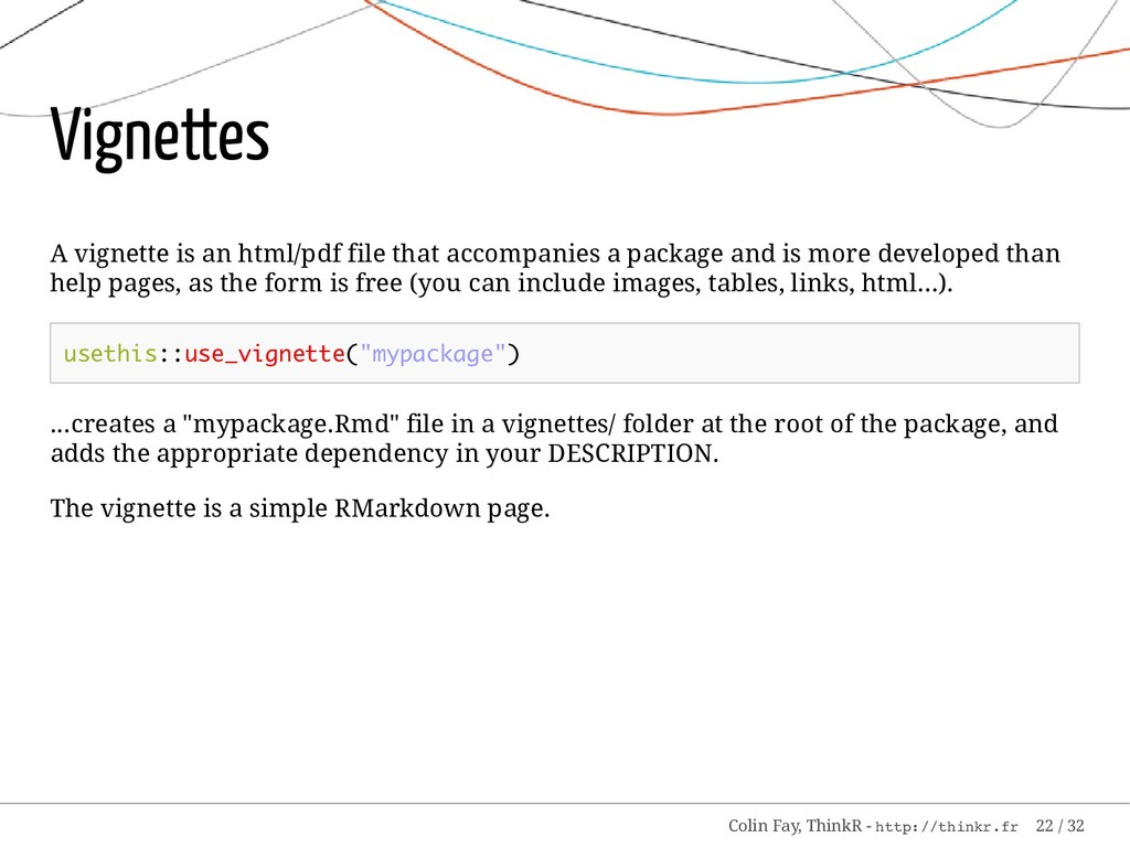 Vignettes A vignette is an html/pdf file that a...