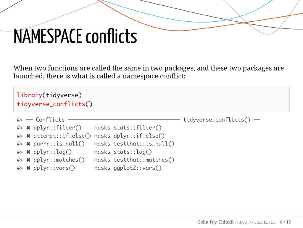 NAMESPACE conflicts When two functions are calle...
