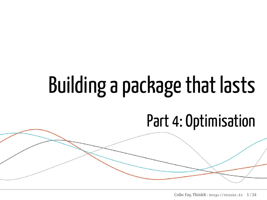 Building a package that lasts Part 4: Optimisat...
