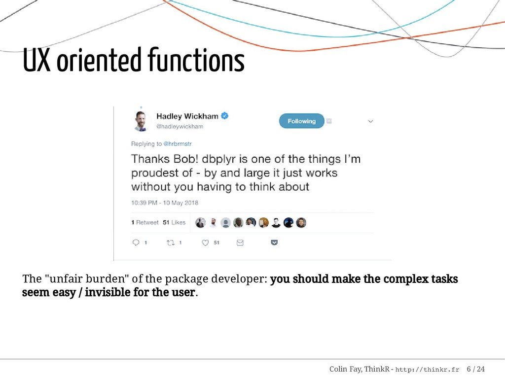 "UX oriented functions The ""unfair burden"" of th..."