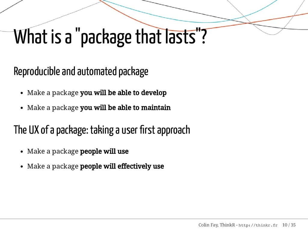 "What is a ""package that lasts""? Reproducible an..."