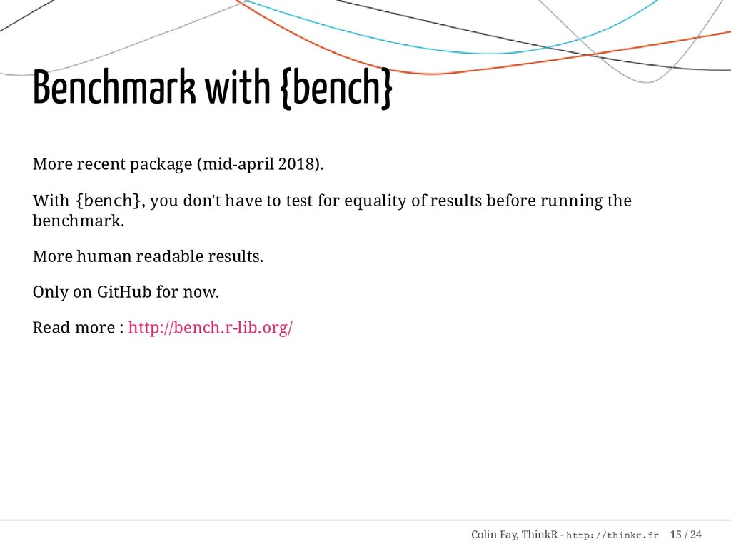 Benchmark with {bench} More recent package (mid...