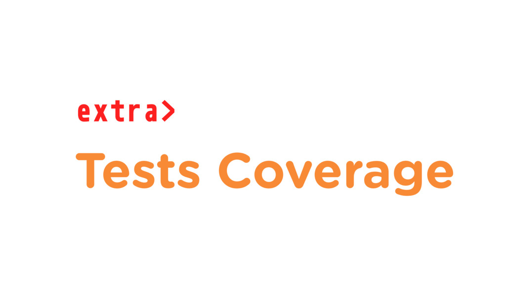 extra> Tests Coverage