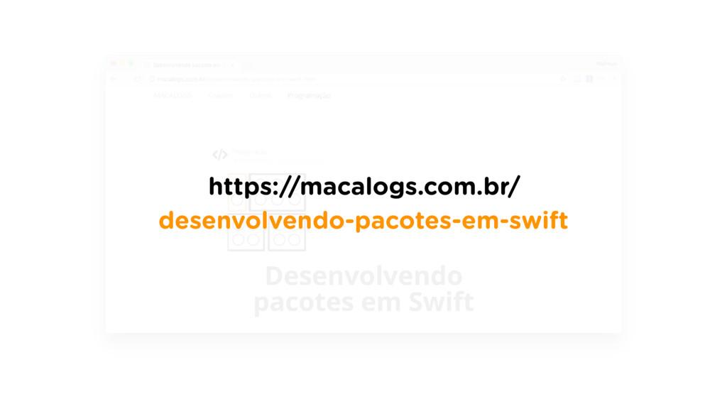 https://macalogs.com.br/ desenvolvendo-pacotes-...