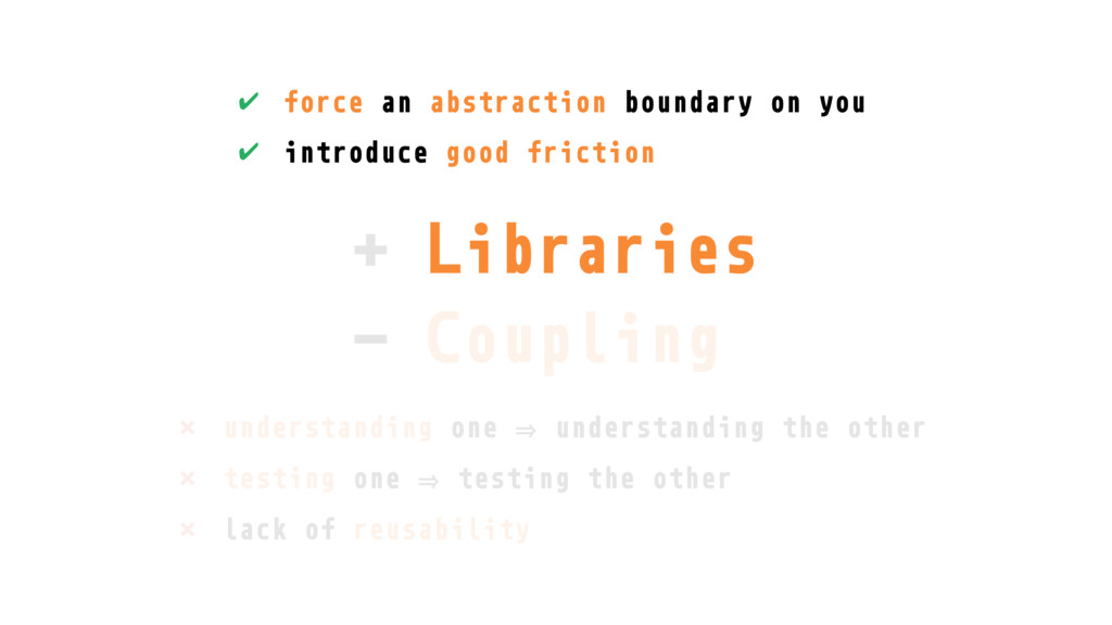 + Libraries - Coupling Libraries ✔ force an abs...