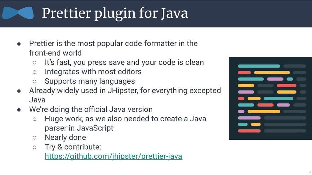 ● Prettier is the most popular code formatter i...
