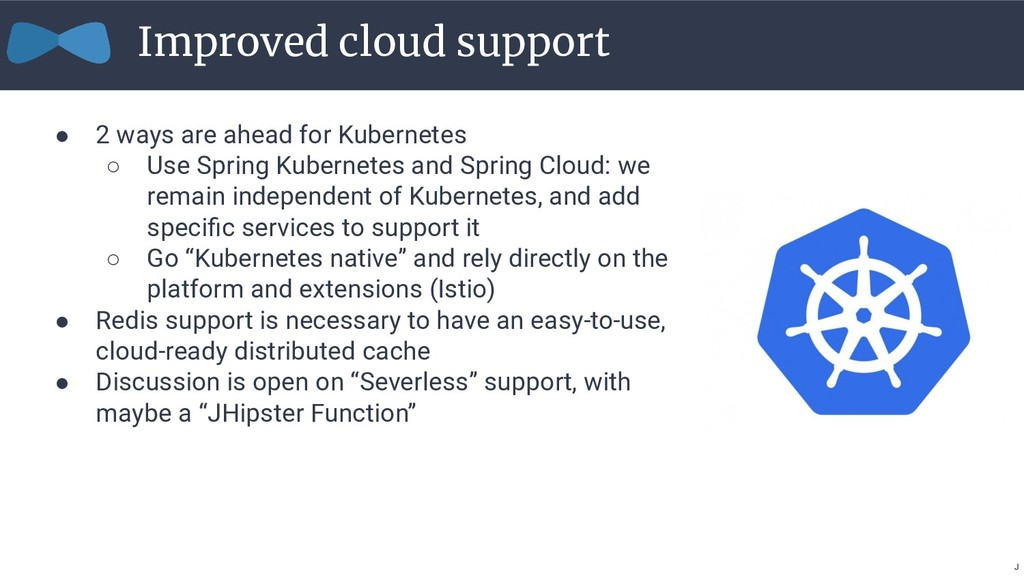 Improved cloud support ● 2 ways are ahead for K...