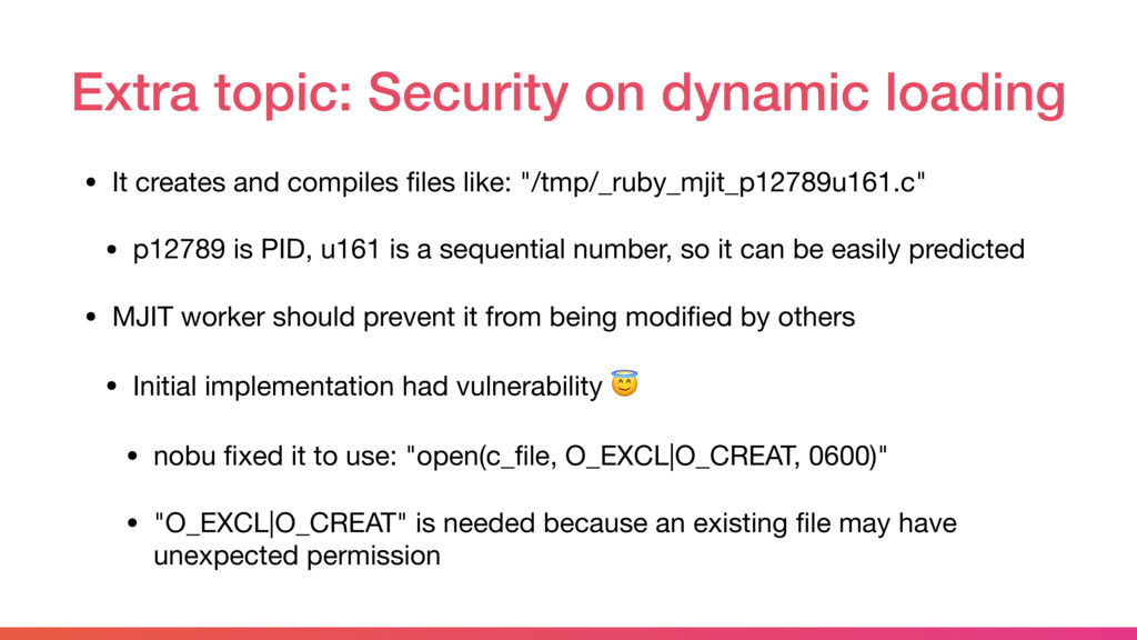 Extra topic: Security on dynamic loading • It c...