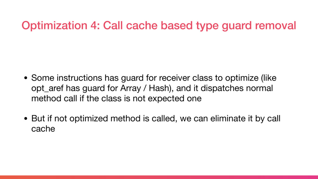 Optimization 4: Call cache based type guard rem...