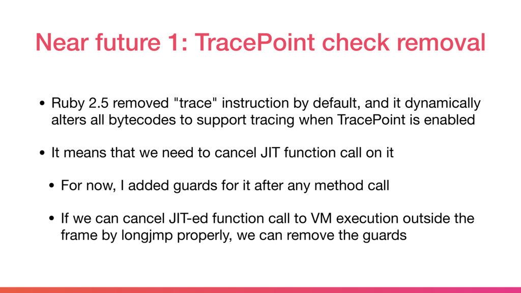 Near future 1: TracePoint check removal • Ruby ...