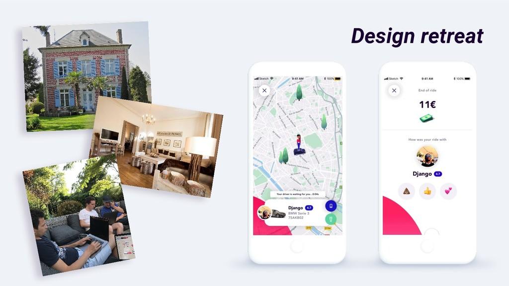 Design retreat