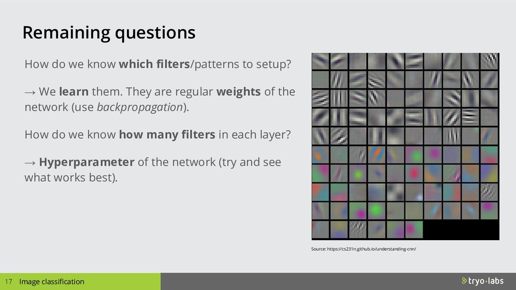 Image classification Remaining questions How do...