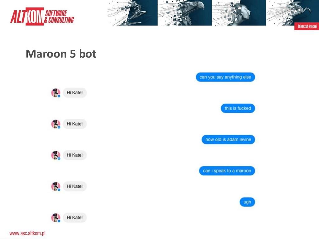 Maroon 5 bot