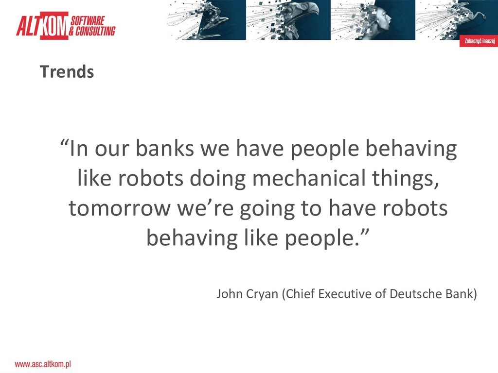 """Trends """"In our banks we have people behaving li..."""