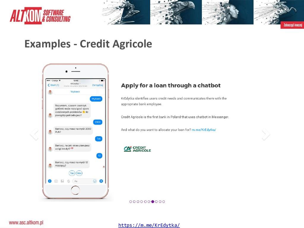 Examples - Credit Agricole https://m.me/KrEdytk...