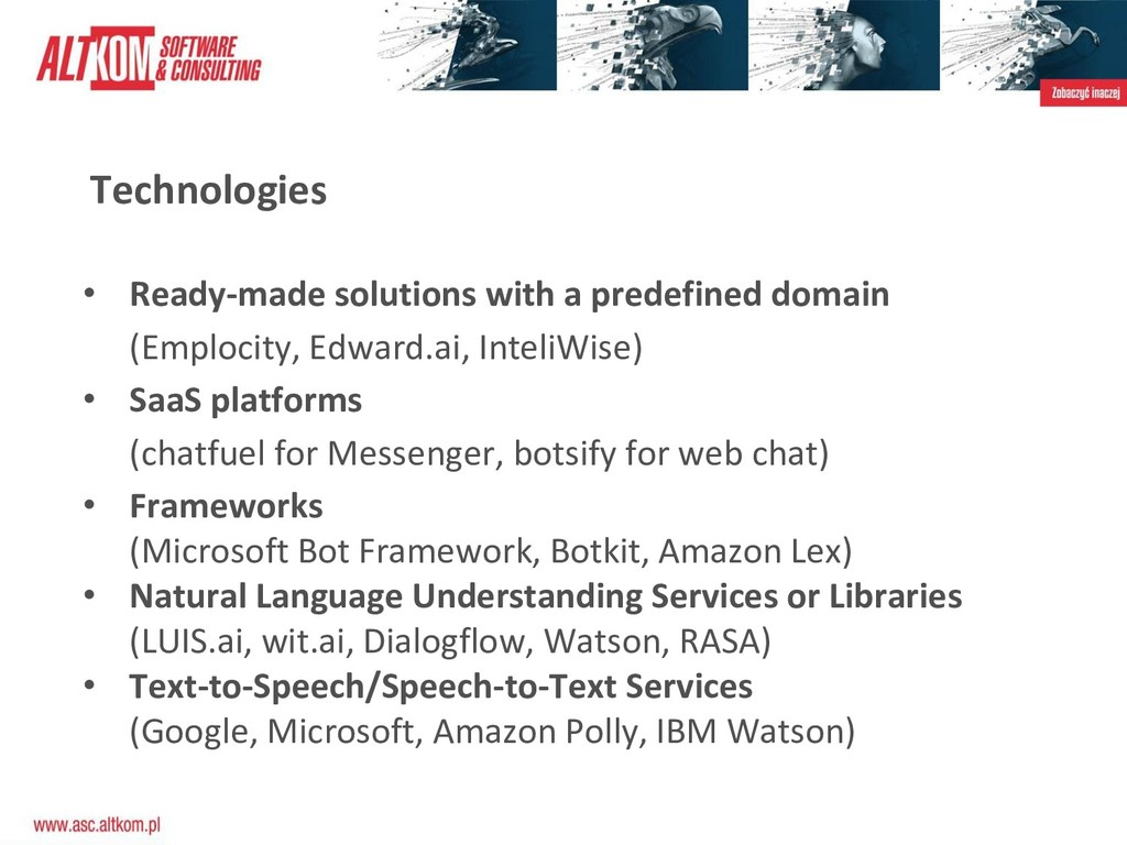 Technologies • Ready-made solutions with a pred...