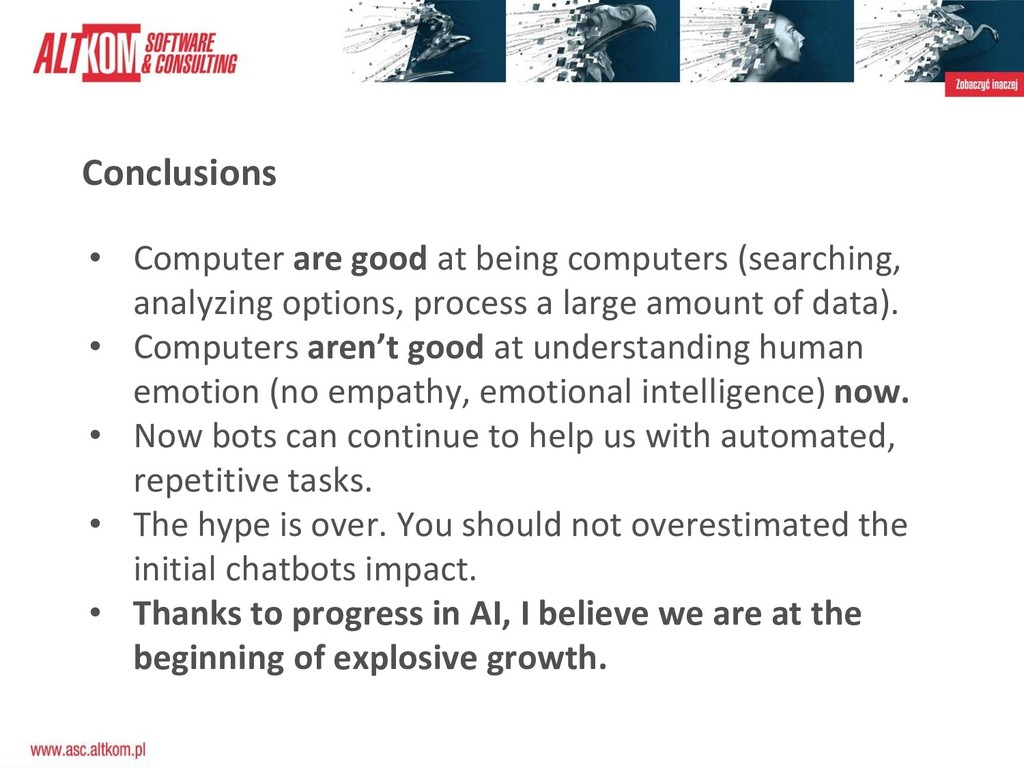 Conclusions • Computer are good at being comput...