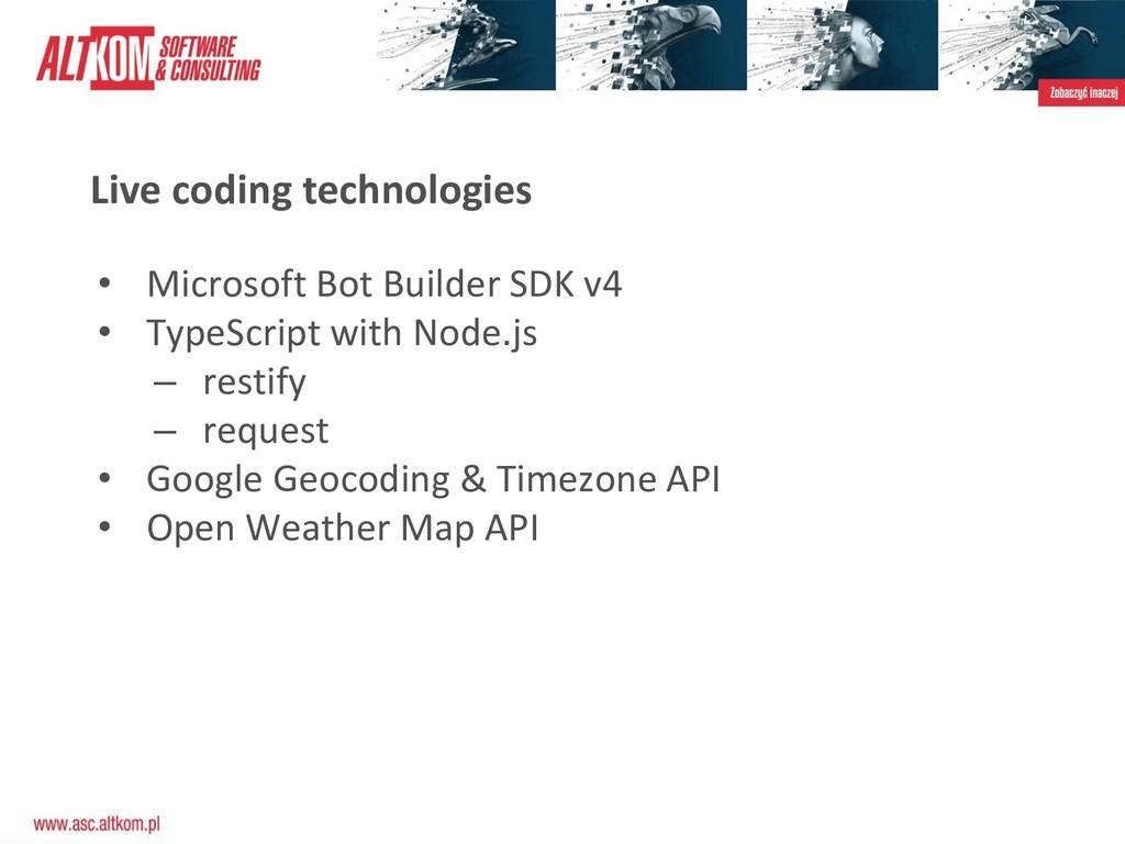 Live coding technologies • Microsoft Bot Builde...