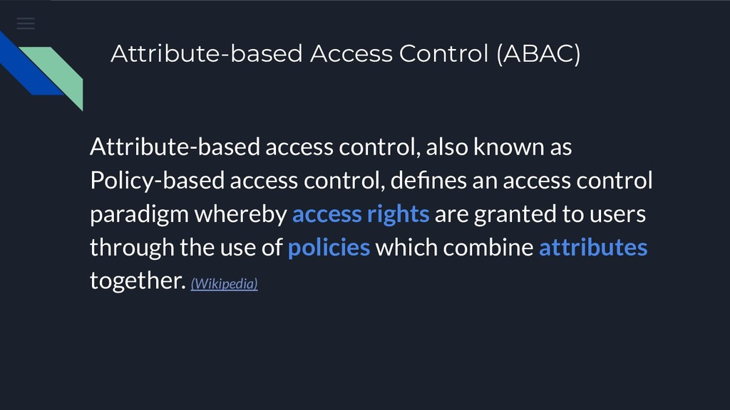 Attribute-based Access Control (ABAC) Attribute...