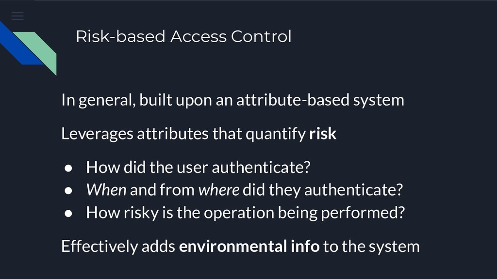 Risk-based Access Control In general, built upo...