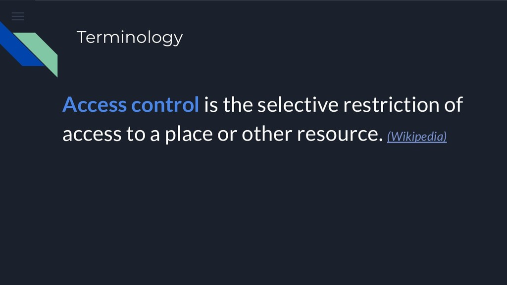Terminology Access control is the selective res...