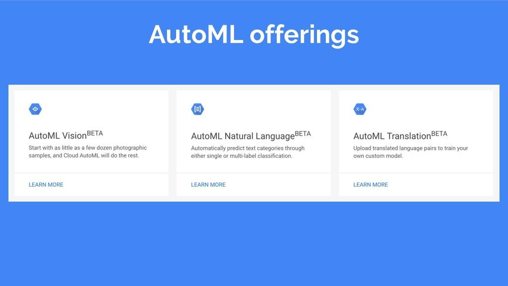 AutoML offerings