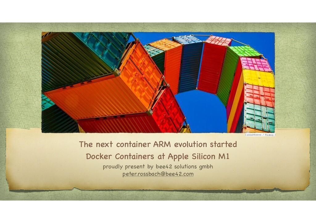The next container ARM evolution starte Docker ...